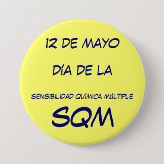 SQM - 12 of May, day of awareness - MCS Pinback Button