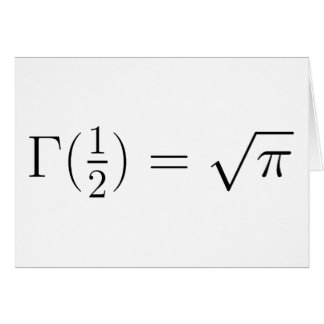 Sqrt(pi) from Gamma function Greeting Cards