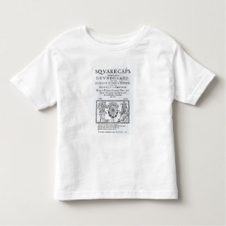 Square-Caps turned into Round Heads, 1642 Toddler T-shirt