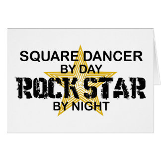 Square Dancer Rock Star by Night Card