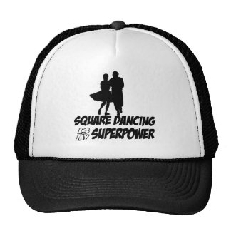 square dancing is my superpower trucker hat