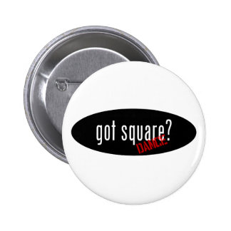 Square Dancing Items – got square 2 Inch Round Button