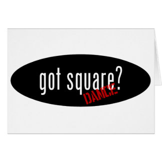 Square Dancing Items – got square Greeting Card