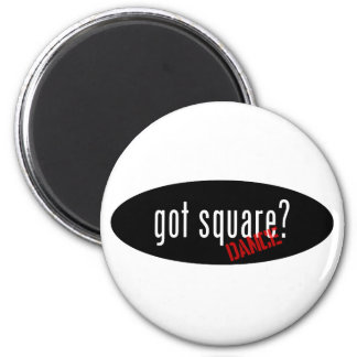 Square Dancing Items – got square 2 Inch Round Magnet