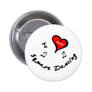 Square Dancing Items - I Heart Square Dancing 2 Inch Round Button
