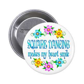 Square Dancing Smiles Button