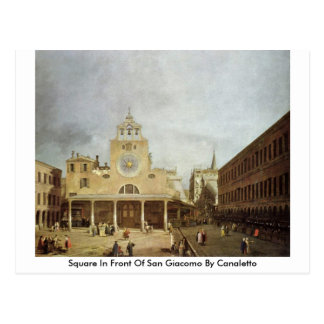 Square In Front Of San Giacomo By Canaletto (Ii) Postcard