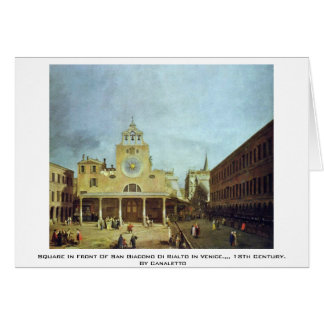 Square In Front Of San Giacomo Di Rialto In Venice Greeting Card