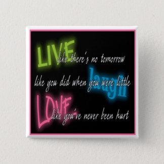 Square Live, Laugh, Love, Button