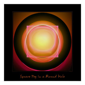 Square Peg in a Round Hole Poster