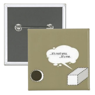square peg; round hole 2 inch square button