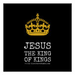 [Crown]  jesus  the king  of kings   [Crown]  jesus  the king  of kings  Square Posters