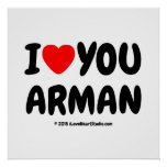 i [Love heart] you arman i [Love heart] you arman Square Posters