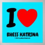 i [Love heart]  bhess katrina i [Love heart]  bhess katrina Square Posters