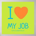 i [Love heart]  my job i [Love heart]  my job Square Posters