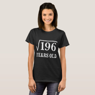 Square Root Of 196 14 Yrs Years Old 14th Birthday T Shirt