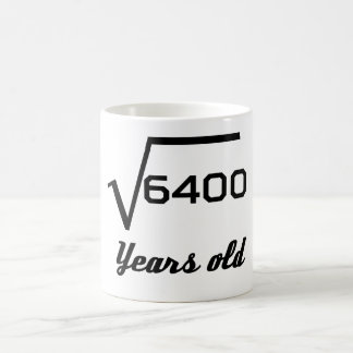 Square Root Of 6400 80 Years Old Coffee Mug