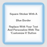Square Stickers With A Blue Border In Sheets