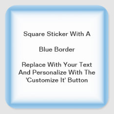 Square Stickers With A Blue Border In Sheets at Zazzle