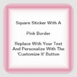 Square Stickers With A Pink Border In Sheets at Zazzle