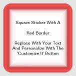 Square Stickers With A Red Border In Sheets