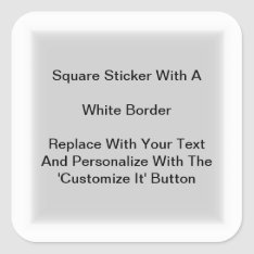 Square Stickers With A White Border In Sheets at Zazzle