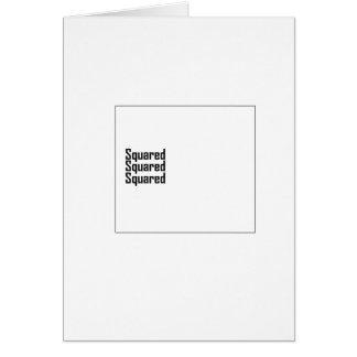 Squared Squared Squared Greeting Card
