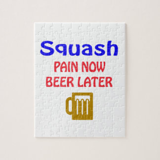 Squash pain now beer later jigsaw puzzle