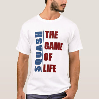 Squash the game of life T-Shirt