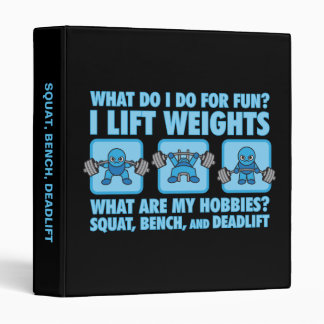 Squat, Bench Press, Deadlift - Hobbies - Kawaii 3 Ring Binder