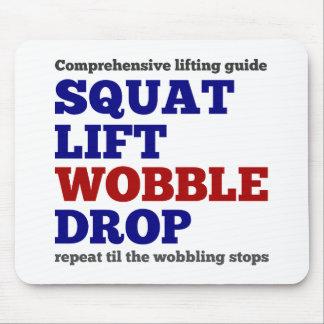 Squat lift wobble drop. Gym motivation Mouse Pad