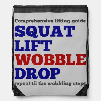 Squat lift wobble drop. Gym motivation Drawstring Bag