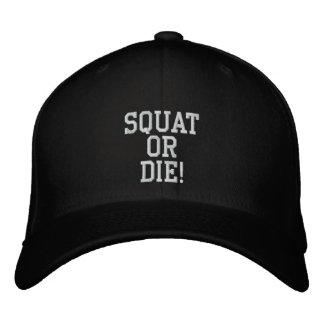 SQUAT OR DIE! CAP