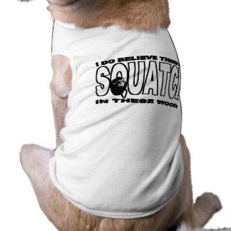 Squatch en camiseta de estas maderas apenas para l camisetas de mascota