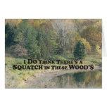 Squatch en estas maderas - productos de Mult Tarjeta De Felicitación