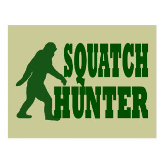 Squatch hunter post cards