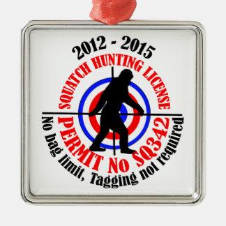 squatch hunting permit metal ornament