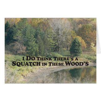 Squatch in these Woods - Mult Products Card