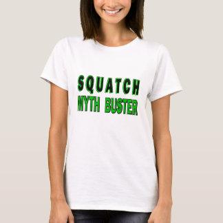 Squatch Myth Buster T-Shirt