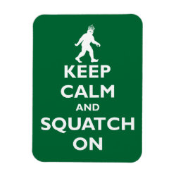 3'x4' Photo Magnet with Keep Calm and Squatch On design