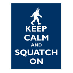 Postcard with Keep Calm and Squatch On design