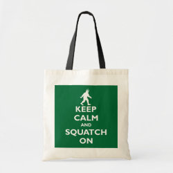 Budget Tote with Keep Calm and Squatch On design
