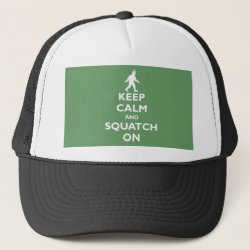 Trucker Hat with Keep Calm and Squatch On design