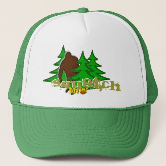Squatch This! Trucker Hat