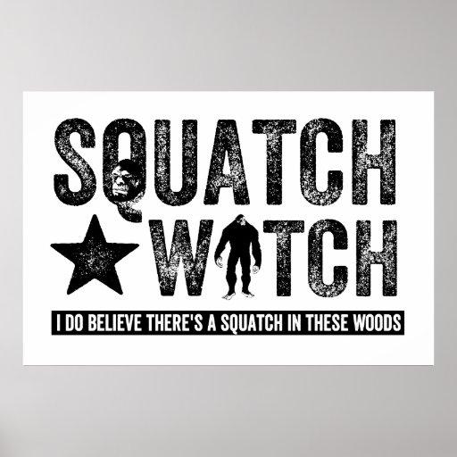 Squatch Watch - I believe Poster