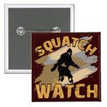 Squatch Watch Pinback Buttons