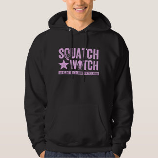 Squatch Watch - Pink Distressed Grunge Letters Pullover