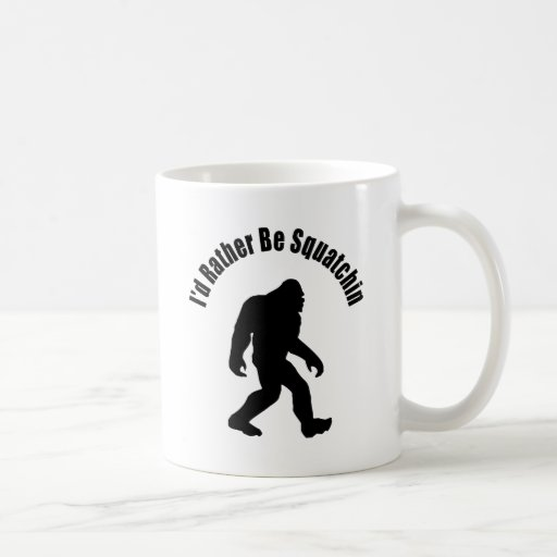 Squatchin' Classic White Coffee Mug