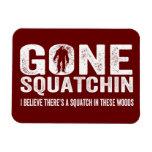 Squatchin ido (apenado) Squatch en estas maderas Iman Flexible