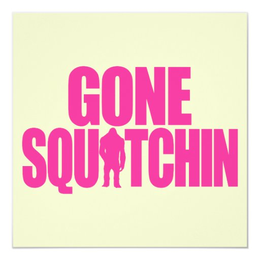 Squatchin ido invitación 13,3 cm x 13,3cm